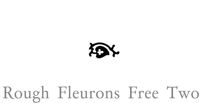 Rough Fleurons Free Two Font poster