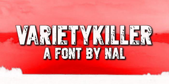 Varietykiller Font poster