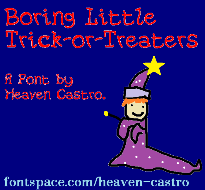 Boring Little Trick-or-Treaters Font poster
