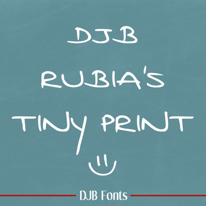 DJB Rubia's Tiny Print Font poster