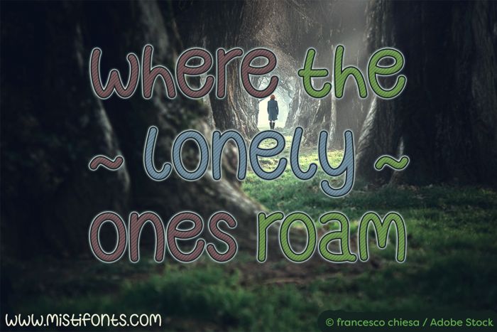 Where The Lonely Ones Roam Font poster