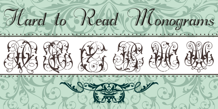 Hard to Read Monograms Font poster