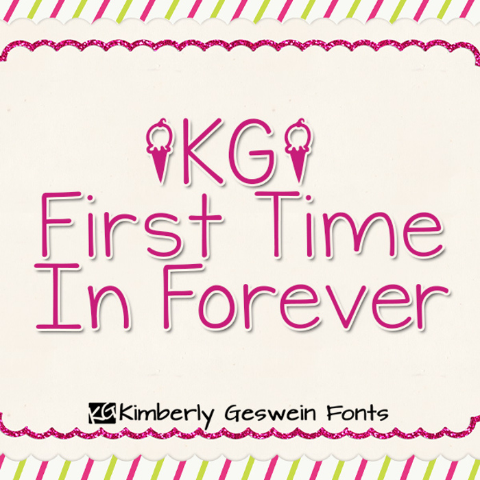 KG First Time In Forever Font poster