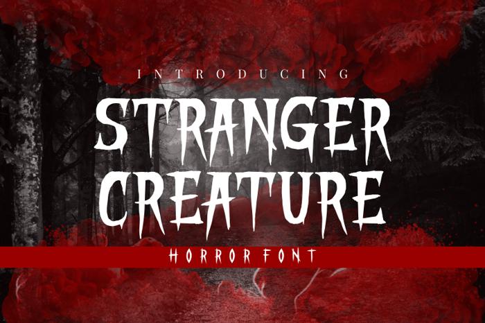 STRANGER CREATURE Font poster