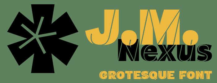 J.M. Nexus Grotesque Font poster