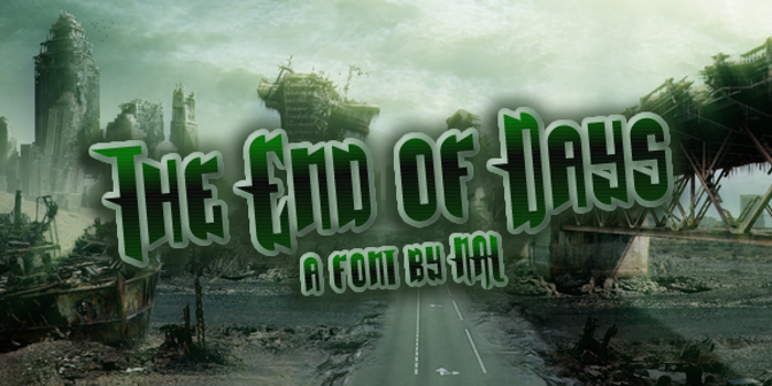 The End Of Days Font poster