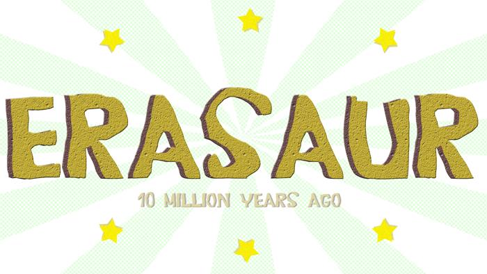 Erasaur Font poster
