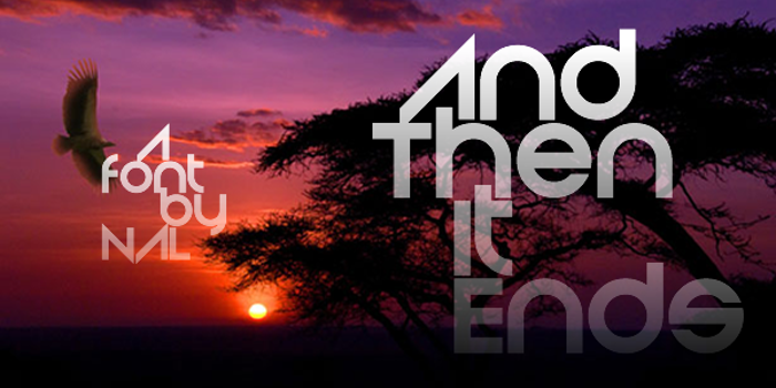 And Then It Ends Font poster