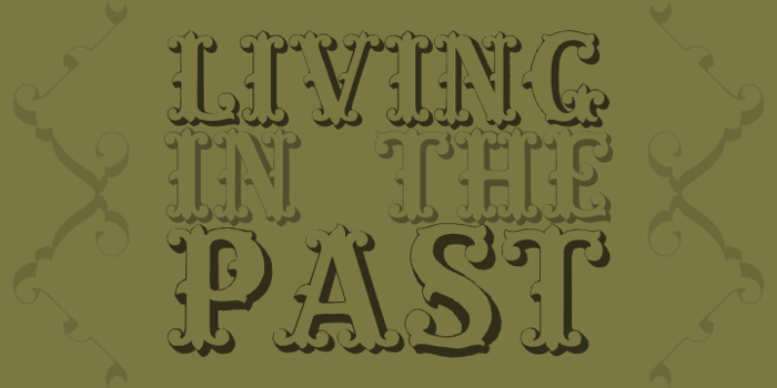 Living in the Past Font poster