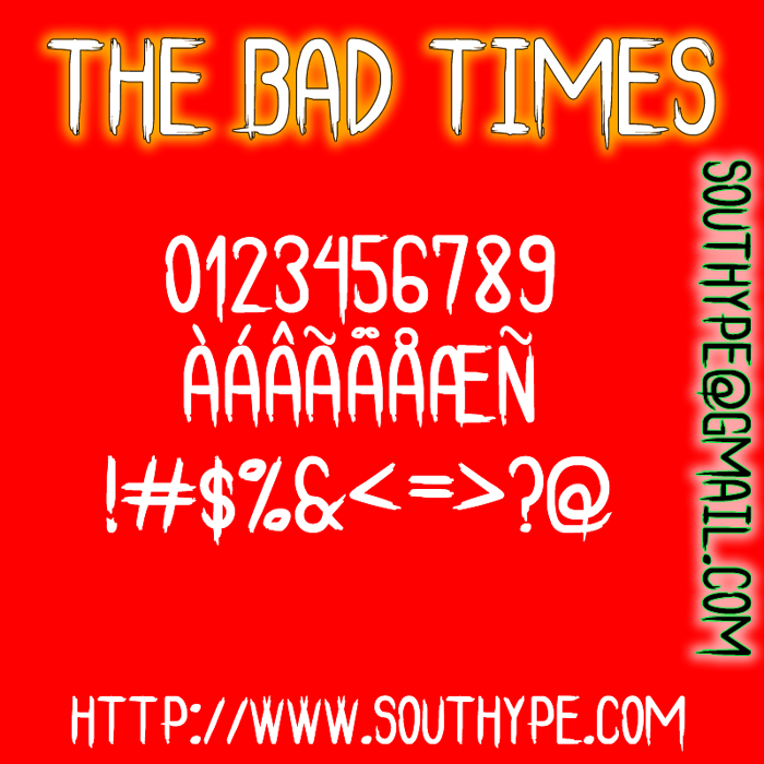 The Bad Times St Font poster