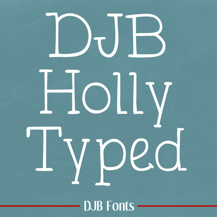 DJB Holly Typed Font poster
