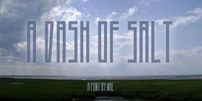 A Dash of Salt Font poster
