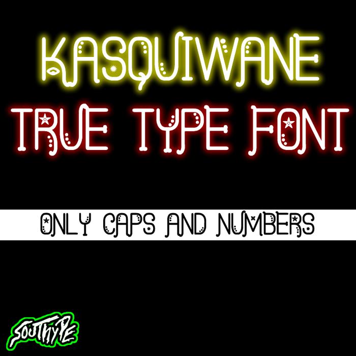 Kasquiwane St Font poster