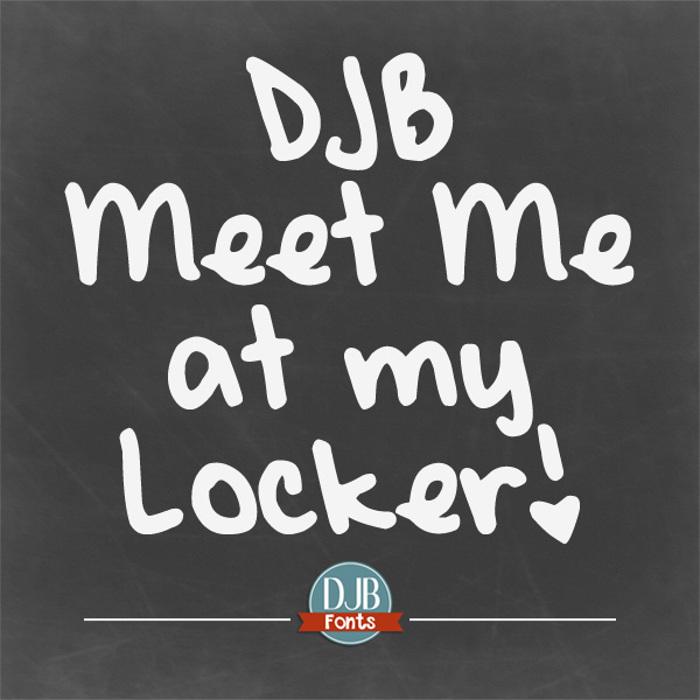 DJB Meet Me at My Locker Font poster
