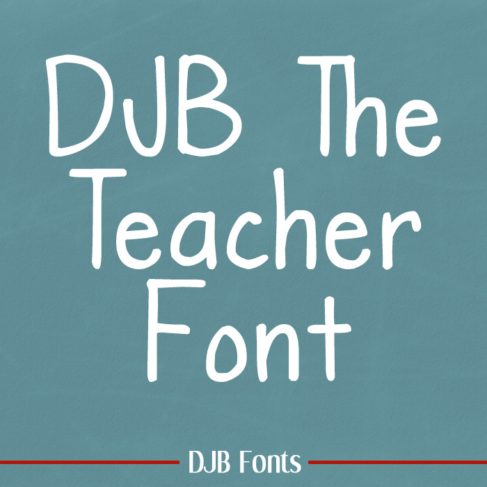 DJB The Teacher Font poster