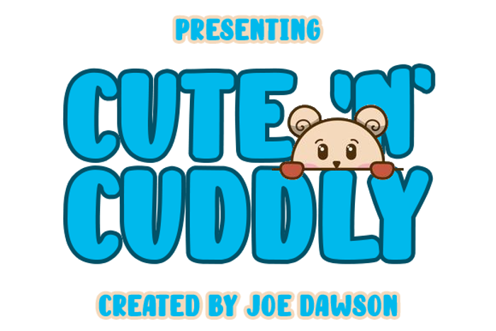 Cute 'n ' Cuddly Font poster