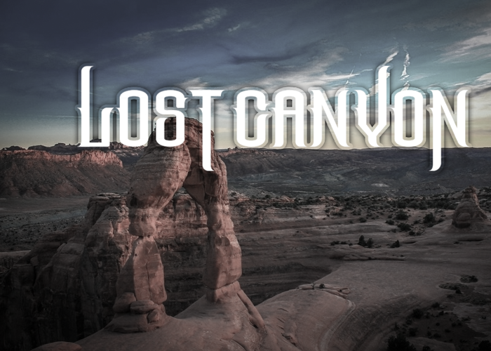 The Lost Canyon Font poster
