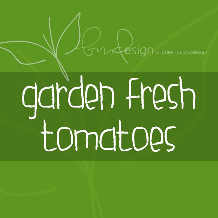 garden fresh tomatoes Font