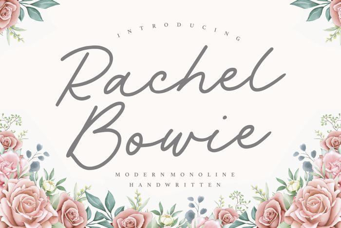 Rachel Bowie Font poster