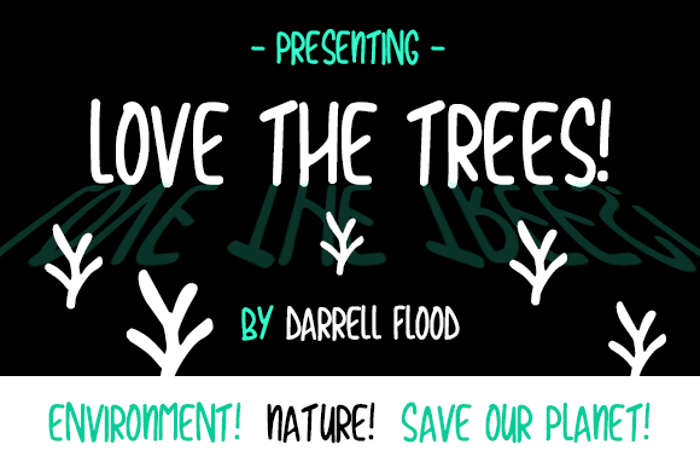 Love The Trees Font poster