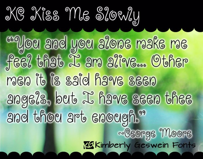 KG Kiss Me Slowly Font poster