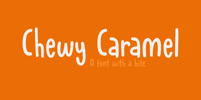 Chewy Caramel Font poster