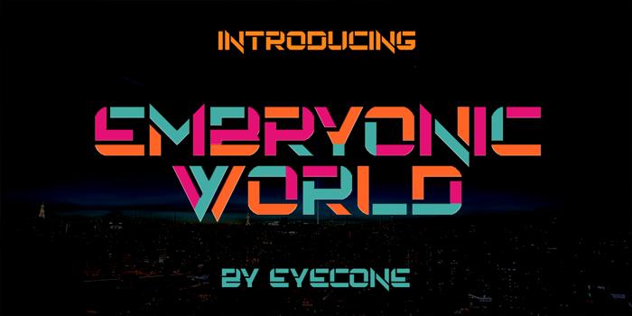 EmbryonicWorld Font poster