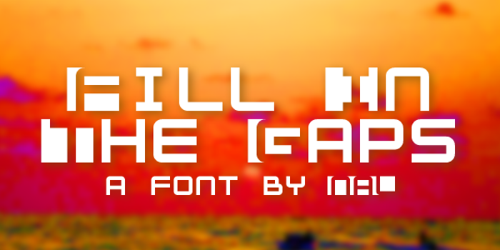 Fill In The Gaps Font poster