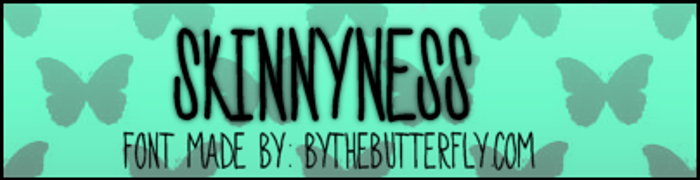 SkinnyNess Font poster