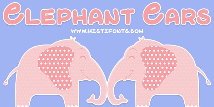 Elephant Ears Font poster