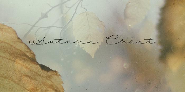 Autumn Chant Font