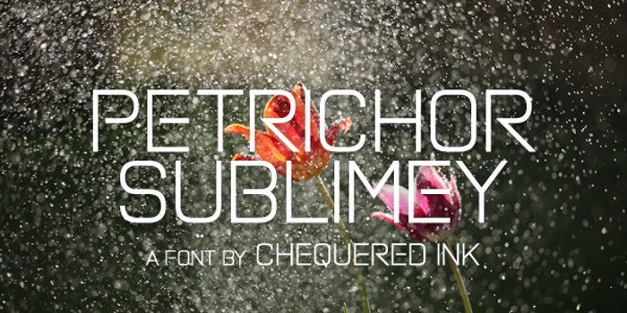 Petrichor Sublimey Font