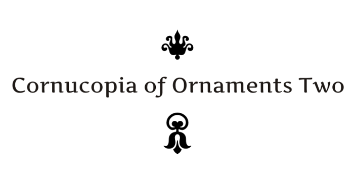 Cornucopia of Ornaments Two Font