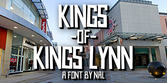 Kings of Kings Lynn Font poster