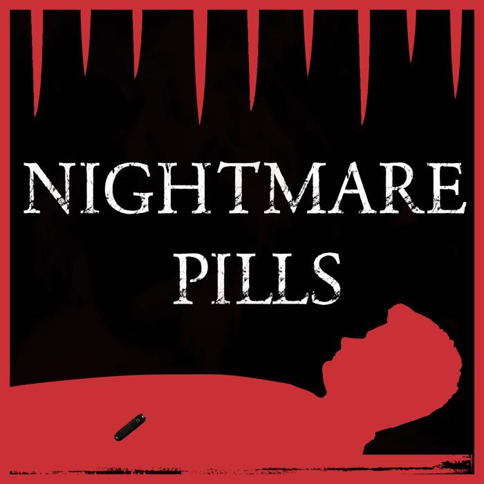 NIGHTMARE PILLS Font poster