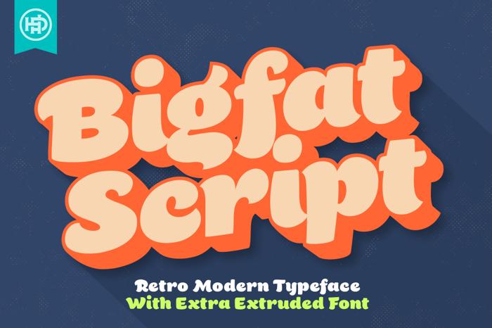 Bigfat Script Font poster