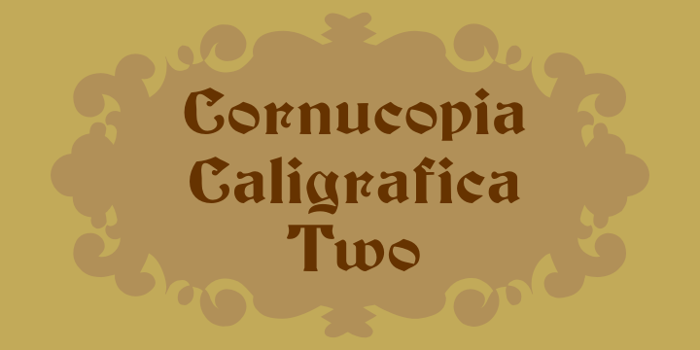 Cornucopia Caligrafica Two Font poster