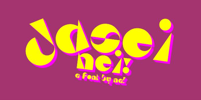 Da Sei Nei! Font poster