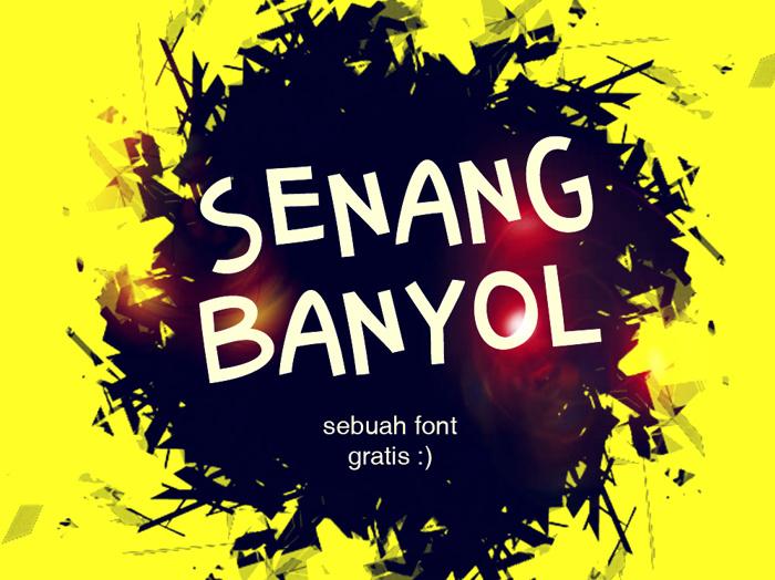 Senang Banyol Font poster