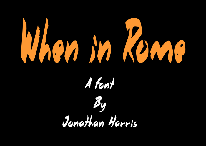 When in Rome Font poster