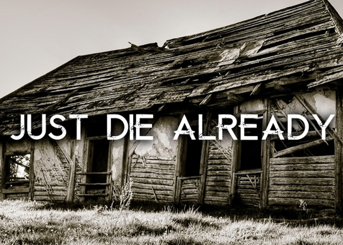 Die Already Font poster