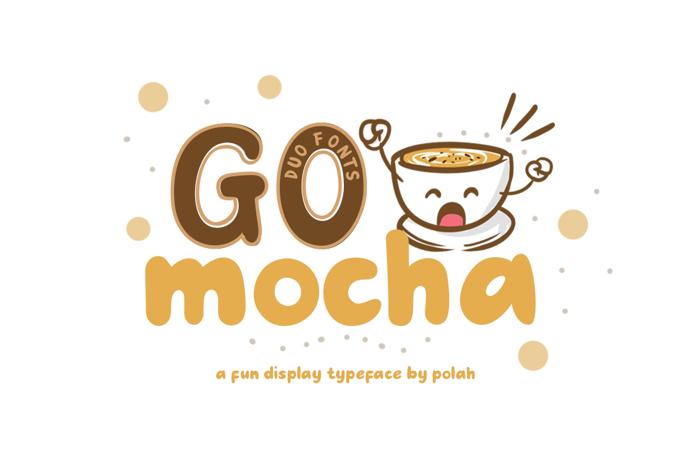 Go Mocha Font poster