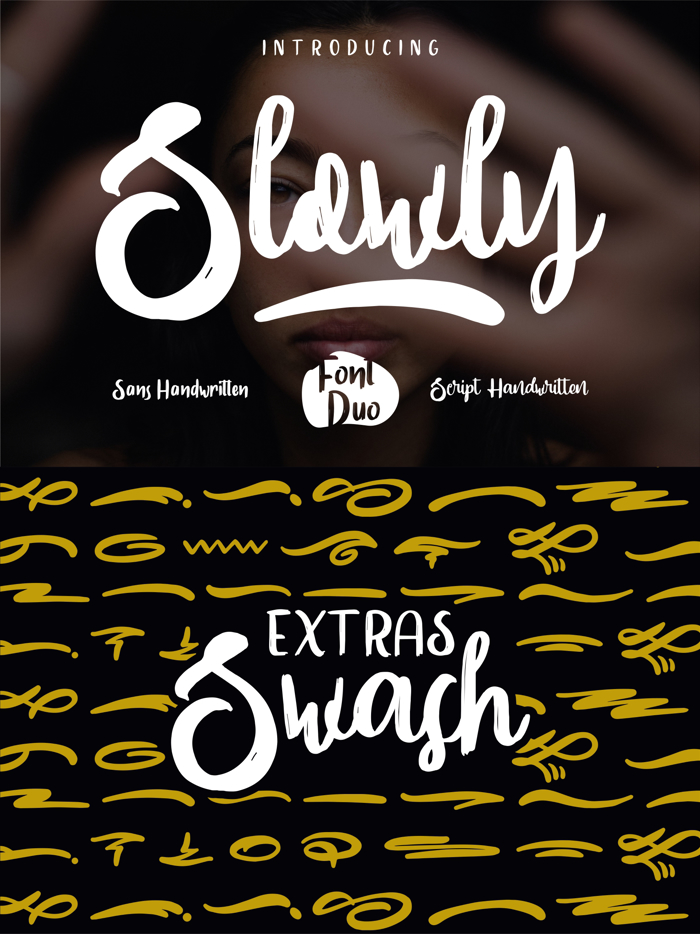 Slowly One Font poster