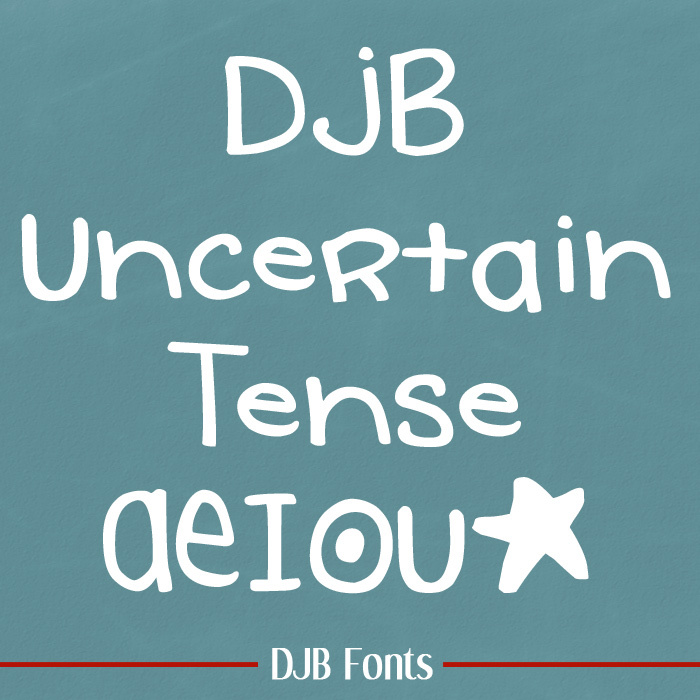 DJB Uncertain Tense Font poster