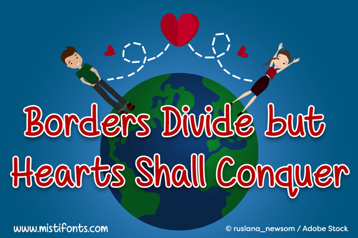 Borders Divide, But Hearts Shal Font poster