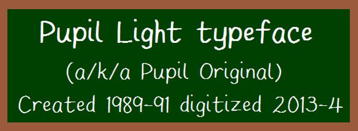 Pupil Light Font poster