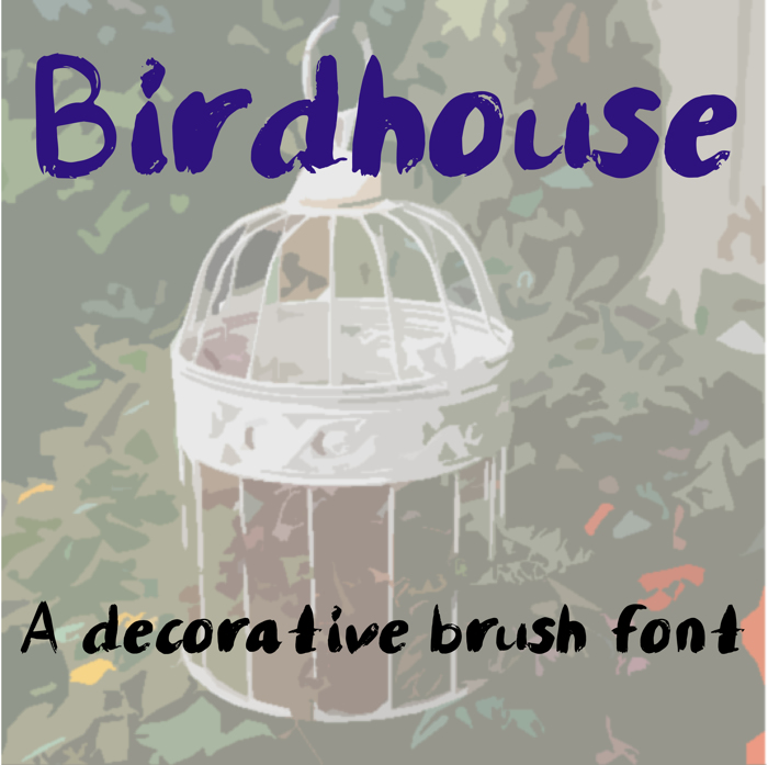 Birdhouse Font poster