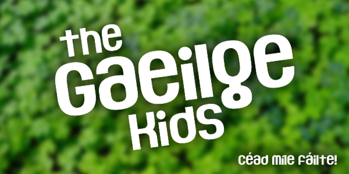 The Gaeilge Kids Font poster