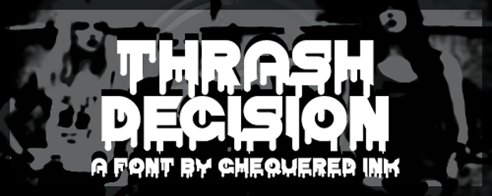 Thrash Decision Font poster