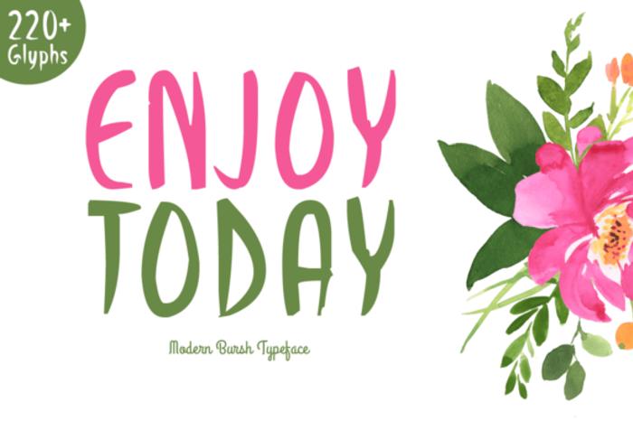 Enjoy Today Font poster